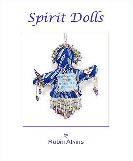 Spirit Dolls, how to make beaded spirit dolls, by Robin Atkins